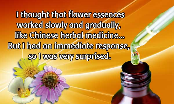 immediate response to flower essences
